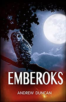 Emberoks by [Duncan, Andrew]
