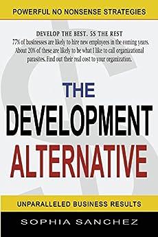 The Development Alternative by [Sanchez, Sophia]