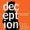 Deception: Dark Matter, Book 2 Audiobook by Teri Terry Narrated by Dominic Thorburn, Kathryn Drysdale, Laura Aikman