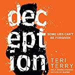 Deception: Dark Matter, Book 2 | Teri Terry