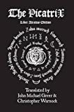 The Picatrix Liber Atratus Edition