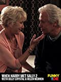 When Harry Met Sally 2 with Billy Crystal & Helen Mirren