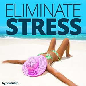Eliminate Stress & Anxiety Hypnosis Speech