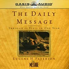 The Daily Message Audiobook by Eugene H. Peterson Narrated by Kelly Ryan Dolan