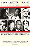 Representations of the Intellectual: The 1993 Reith Lectures (The Reith lectures)