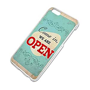 Come in We Are Open Vintage Slim Fit Hard Case Fits Apple iPhone 6