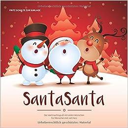 Weihnachtsgrüße An Einen Lieben Menschen.Santasanta Der Weihnachtsgruß Mit Vielen Wünschen Für Menschen Mit