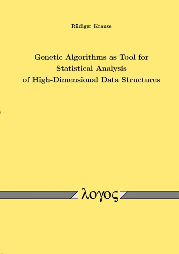 Genetic Algorithms as Tool for Statistical Analysis of High-Dimensional Data Structures PDF