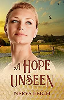 A Hope Unseen (Escape to the West Book 2) by [Leigh, Nerys]