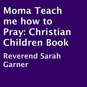 Momma Teach Me How to Pray Audiobook