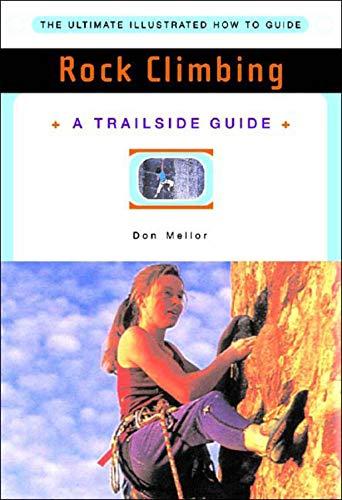 Rock Climbing (A Trailside Guide)