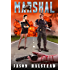 Marshal (Wanted Series Book 4)