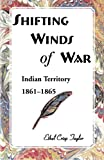 Shifting Winds of War, Ethel Crisp Taylor, 0788451790