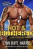 Hot & Bothered (A Hostile Operations Team Novel - Book 8)