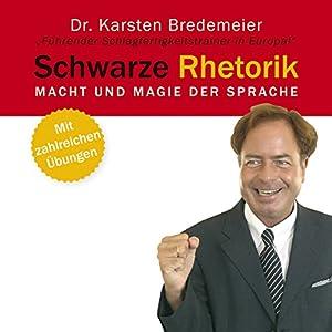 Schwarze Rhetorik Hörbuch