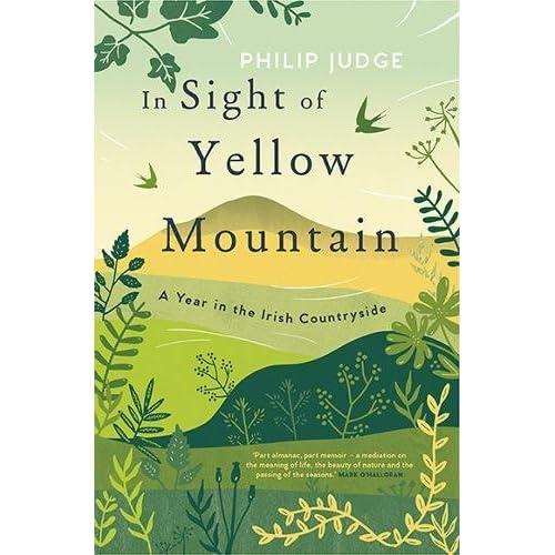 In Sight of Yellow Mountain: A Year in the Irish Countryside