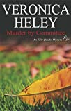 Murder by Committee, Veronica Heley, 0727875663
