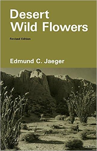 Desert wild flowers edmund c jaeger 9780804703659 amazon desert wild flowers 1st edition fandeluxe Images