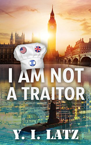 I Am Not A Traitor by Y. I. Latz ebook deal
