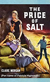 The Price of Salt by [Highsmith, Patricia]