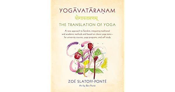 Amazon.com: Yogavataranam: The Translation of Yoga: A New ...