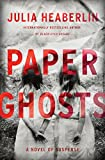#10: Paper Ghosts: A Novel of Suspense