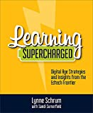 Learning Supercharged: Digital Age Strategies and
