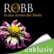 In den Armen der Nacht (Eve Dallas 20) | J. D. Robb