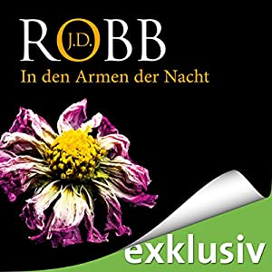 In den Armen der Nacht (Eve Dallas 20) Audiobook
