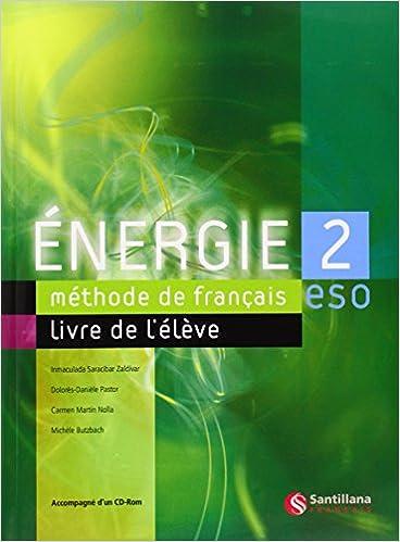 Energie 2, méthode de français, ESO - 9788429446555: Amazon ...