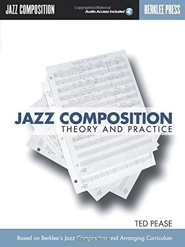 Jazz Composition: Theory and Practice by Berklee Press