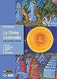la divina commedia nuova edizione integrale italian edition
