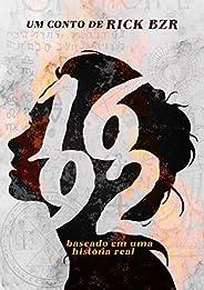 1692: Baseado em uma história real