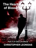 The Heart of Blood (Obscure Blood Book 2)