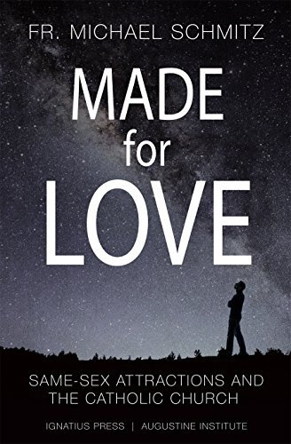 Made for Love: Same-Sex Attraction and the Catholic Church