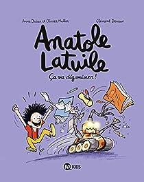 Anatole Latuile, tome 7 : Ça va dégominer ! par Muller