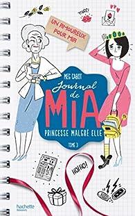 Journal de Mia, tome 3 : Un amoureux pour Mia par Meg Cabot