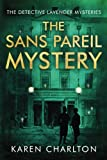 The Sans Pareil Mystery (The Detective Lavender Mysteries)