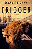 Trigger (Origin Book 1) (kindle edition)