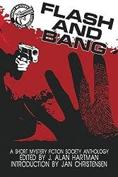 Flash and Bang: A Short Mystery Fiction Society Anthology