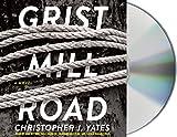Kyпить Grist Mill Road: A Novel на Amazon.com
