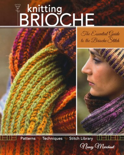 Best brioche knitting by nancy marchant list
