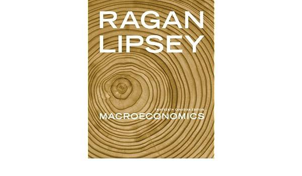 Macroeconomics thirteenth canadian edition with myeconlab 13th macroeconomics thirteenth canadian edition with myeconlab 13th edition christopher ts ragan richard g lipsey 9780321685513 amazon books fandeluxe Gallery