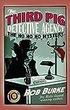 The Ho Ho Ho Mystery (Third Pig Detective Agency, Book 2)