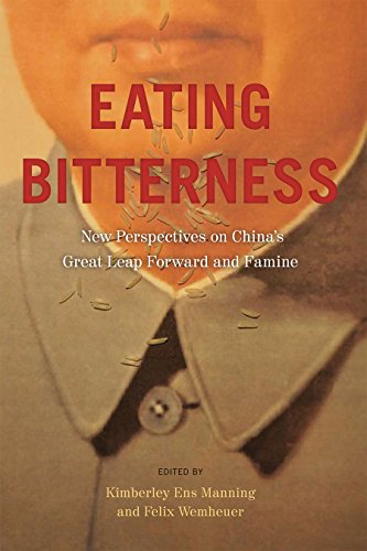 Eating Bitterness: New Perspectives on China's Great Leap Forward and Famine (Contemporary Chinese Studies Series)