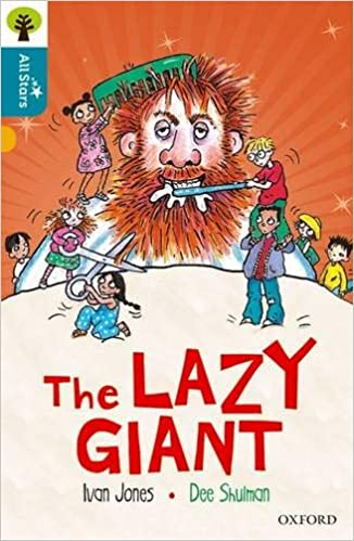 Oxford Reading Tree All Stars: Oxford Level 9 The Lazy Giant ...