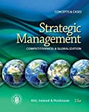 Strategic Management: Concepts: Competitiveness and Globalization