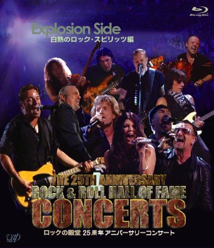 ロックの殿堂 25周年アニバーサリーコンサート Explotion Side 白熱のロックスピリッツ編 [Blu-ray] B0078JWV44