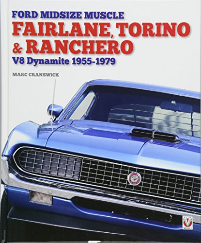 Ford Midsize Muscle - Fairlane, Torino & Ranchero: for sale  Delivered anywhere in Canada