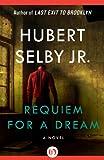 Requiem for a Dream: A Novel (English Edition)